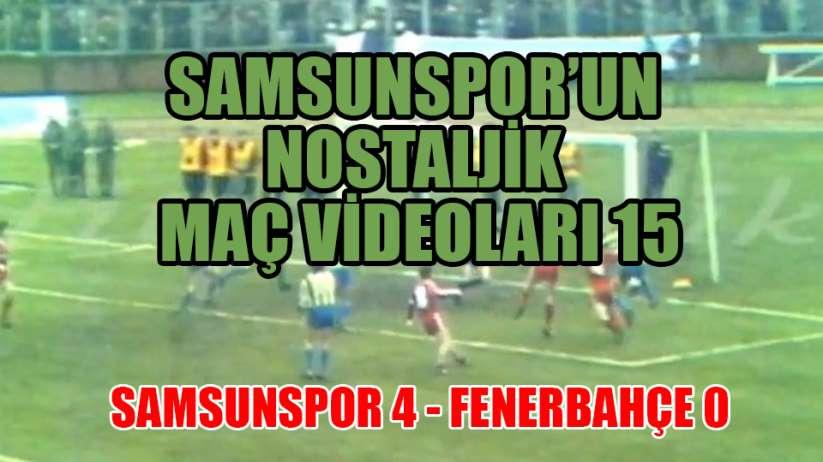 Samsunspor'un Nostalji Maç Videoları 15