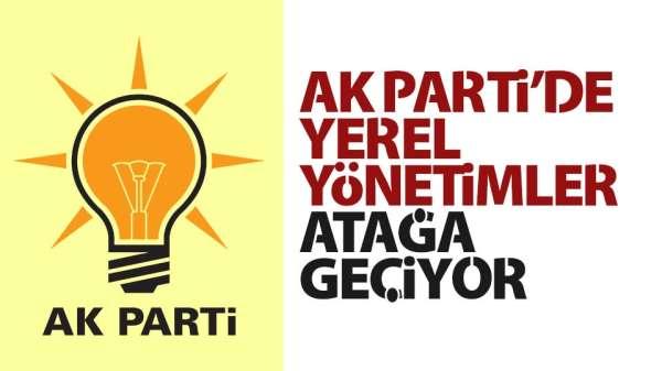 AK Parti'de yerel yönetimler atağa geçiyor
