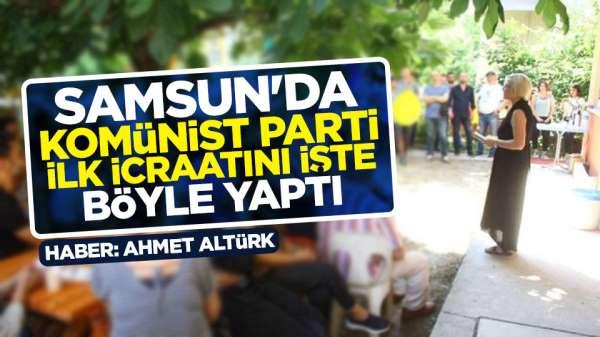 Samsun'da komünist parti boy gösterdi