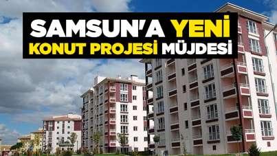 Samsun'a yeni konut projesi müjdesi