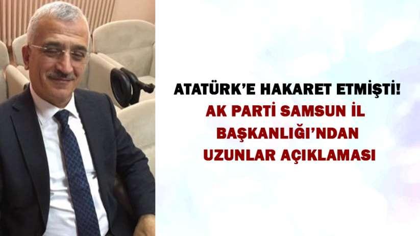 AK Parti Samsun İl Başkanlığı'ndan Uzunlar Açıklaması