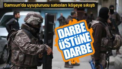 Samsun'da uyuşturucu operasyonları devam ediyor