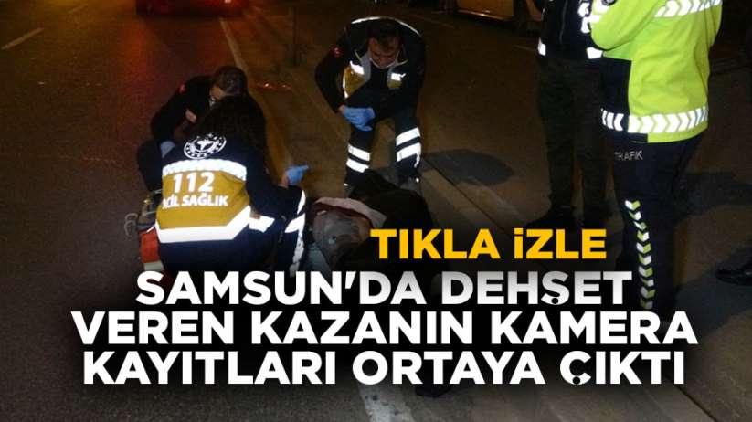Samsun'da dehşet veren kaza kamerada