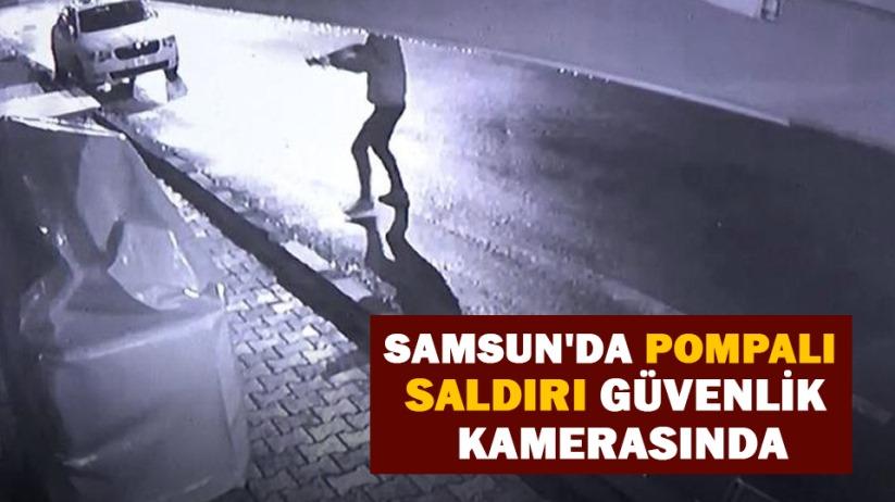 Samsunda pompalı saldırı güvenlik kamerasında