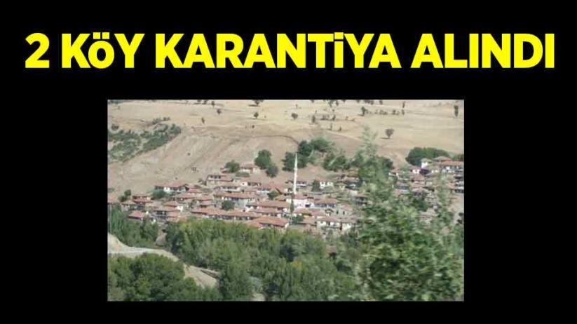 2 köy karantiya alındı