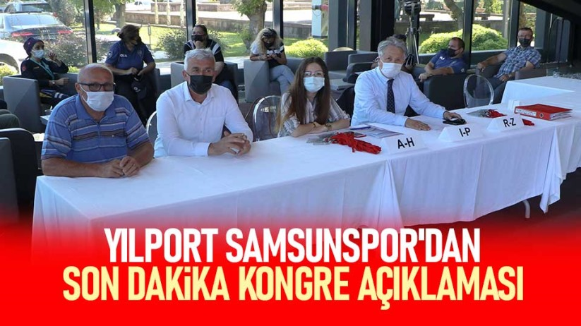 Yılport Samsunspordan son dakika kongre açıklaması
