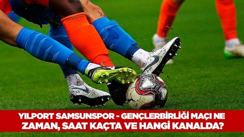 Yılport Samsunspor - Gençlerbirliği maçı ne zaman, saat kaçta ve hangi kanalda?