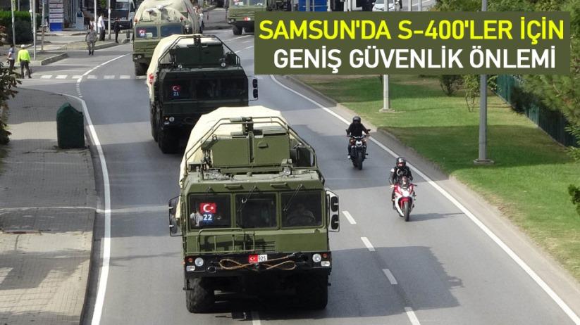 Samsun'da S-400'ler için geniş güvenlik önlemi