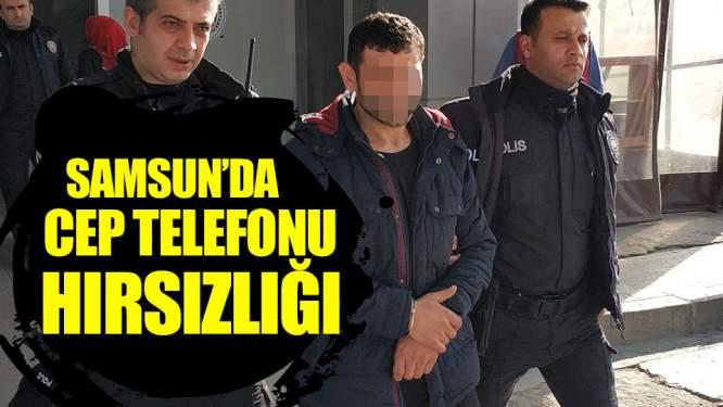 Samsun Haberleri: Samsun'da Cep Telefonu Hırsızlığı!