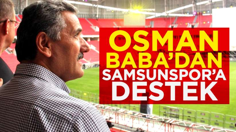 Osman Kaymak'tan Samsunspor'a destek