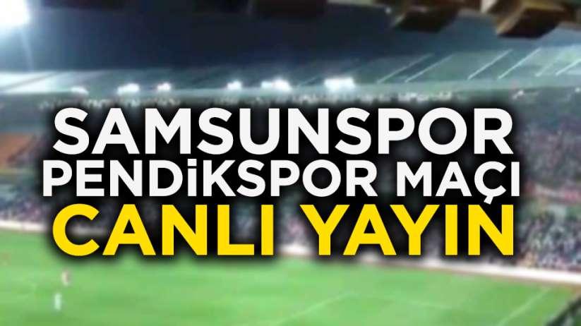 Samsunspor Pendikspor maçı ücretsiz canlı yayın izle!