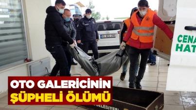 Samsun'da oto galericinin şüpheli ölümü