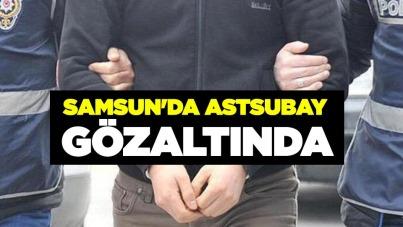 Samsun'da astsubay gözaltında