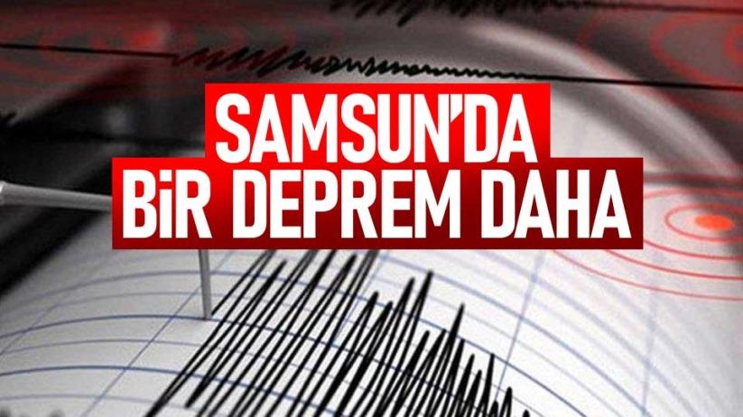 Samsun'da bir deprem daha!