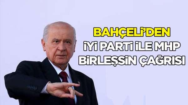 MHP Lideri Bahçeli'den, İYİ Partilere çağrı
