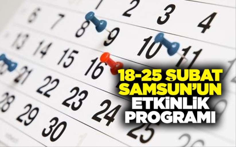 18-25 Şubat Samsun'un etkinlik programı