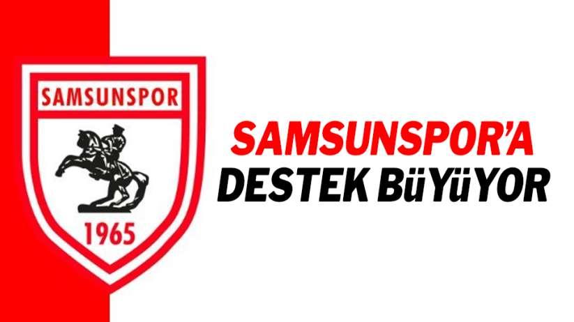 Samsunspor'a destek büyüyor