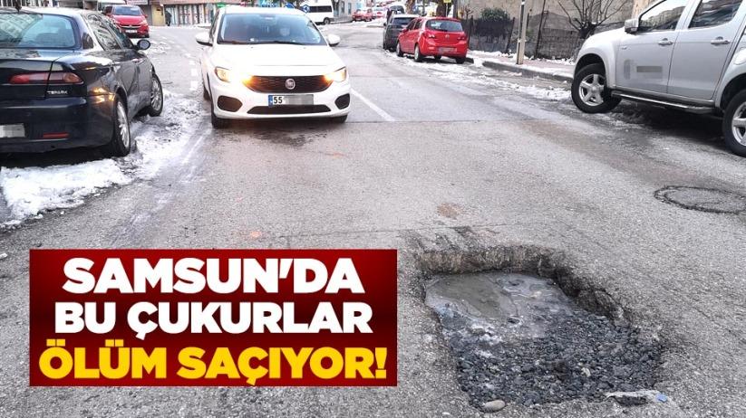 Samsun'da bu çukurlar ölüm saçıyor!
