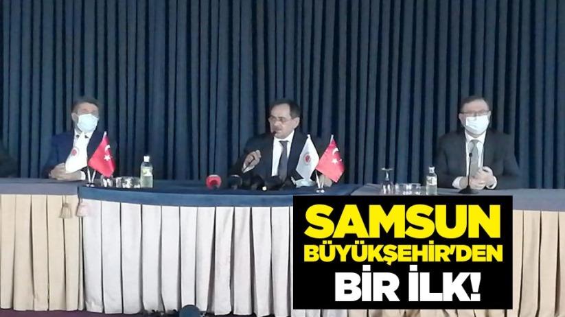 Samsun Büyükşehirden bir ilk!