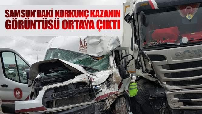 Samsun'daki korkunç kazanın görüntüsü ortaya çıktı!
