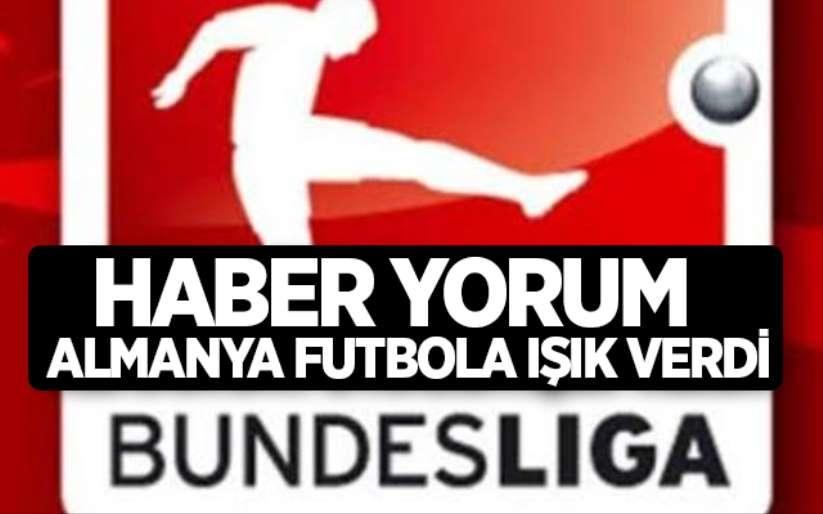 Haber Yorum / Almanya Futbola Işık Verdi