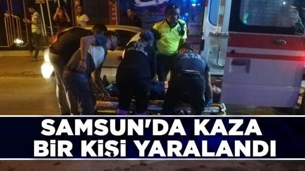 Samsun'da kazada bir kişi yaralandı