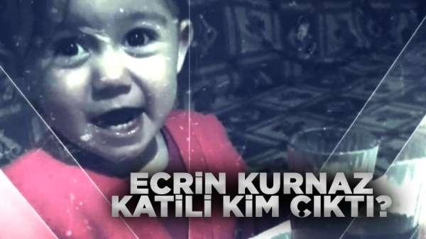 Ecrin Kurnaz katili bulundu mu? Ecrin Kurnaz'a ne oldu? Ecrin Kurnaz son dakika!