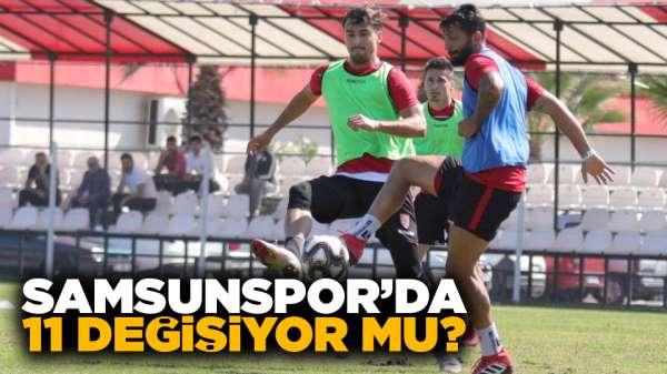 Samsunspor'da 11 Değişiyor Mu