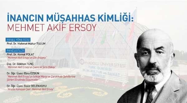 Anadolu Üniversitesinde İnancın Müşahhas Kimliği: Mehmet Akif Ersoy paneli gerçekleştirildi