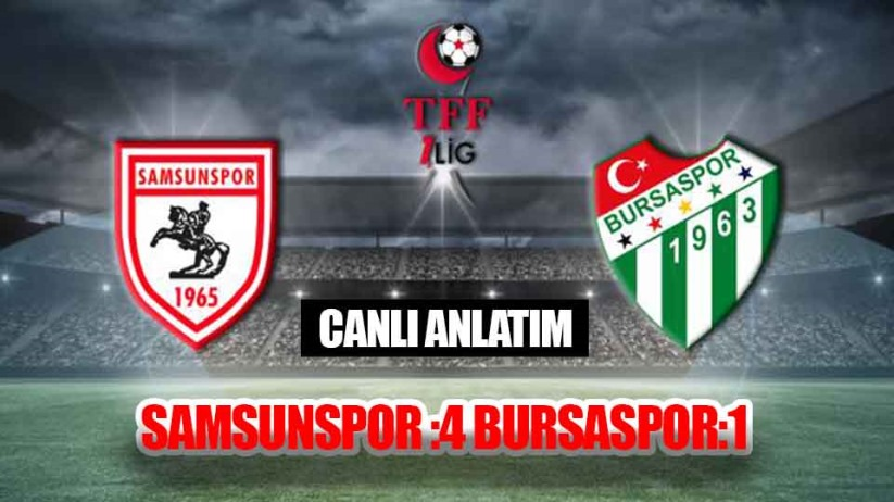 Samsunspor: 4 - Bursaspor: 1