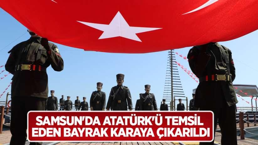 Samsunda Atatürkü temsil eden bayrak karaya çıkarıldı