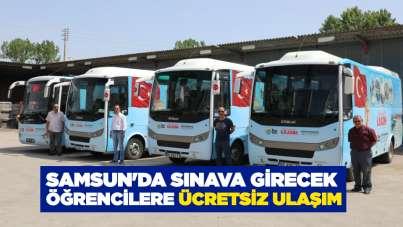 Samsun'da sınava girecek öğrencilere ücretsiz ulaşım