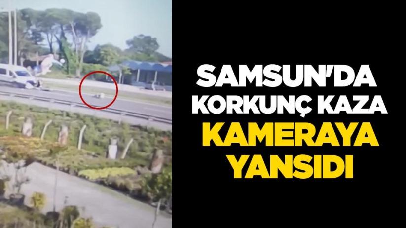 Samsunda korkunç kaza kameraya yansıdı