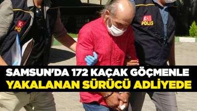 Samsun'da 172 kaçak göçmenle yakalanan sürücü adliyede