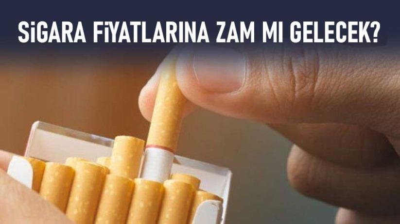Sigara fiyatlarına zam mı gelecek? Dikkat çeken detay