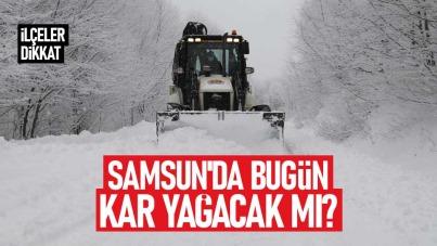 Samsun'da bugün kar yağacak mı? 19 Ocak Salı