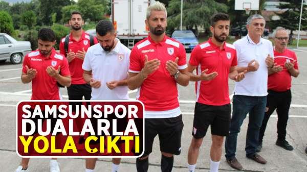 Samsunspor Kamp çalışmaları için Bolu'ya gitti