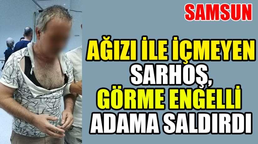 Samsun'da saldırdığı görme engelli vatandaşı hastanelik etti