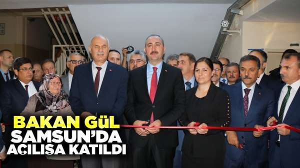 Bakan Gül, Samsun'da açılışa katıldı
