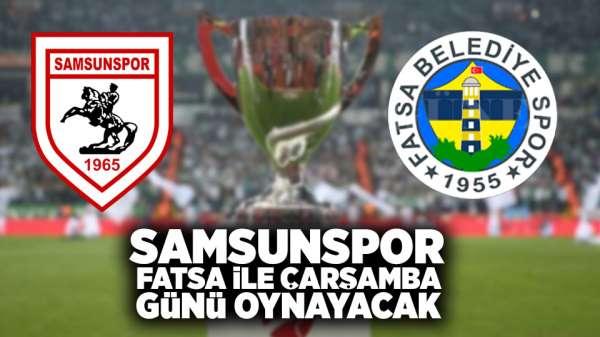 Samsunspor, Fatsa İle Çarşamba Günü Oynayacak