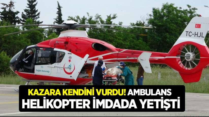 Kazara kendini vurdu! Ambulans helikopter imdada yetişti