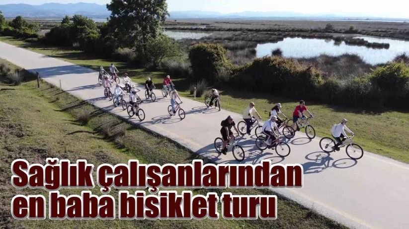 Sağlık çalışanlarından Kızılırmak Deltası Kuş Cennetinde bisiklet turu