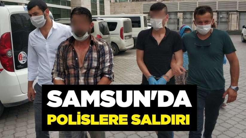 Samsun'da polislere saldırı