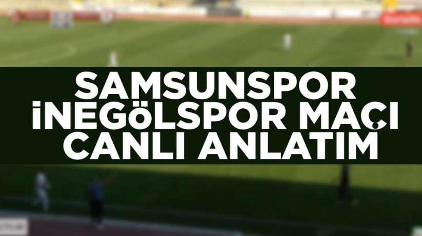 Samsunspor İnegölspor maçı canlı anlatım