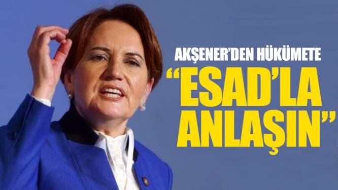 Meral Akşener'den Hükümete Esad Çağrısı!
