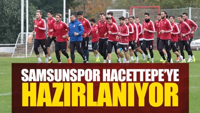 Samsunspor Hacettepe'ye Bileniyor!