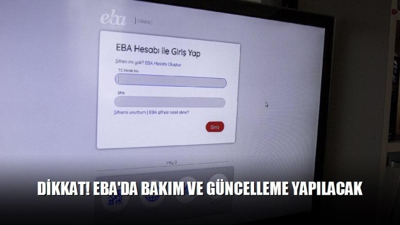 Dikkat! EBA'da Bakım ve Güncelleme Yapılacak