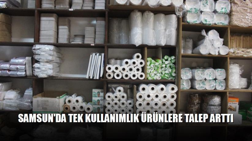 Samsun'da tek kullanımlık ürünlere talep arttı