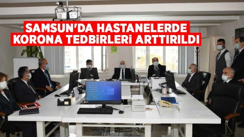 Samsun'da hastanelerde korona tedbirleri arttırıldı