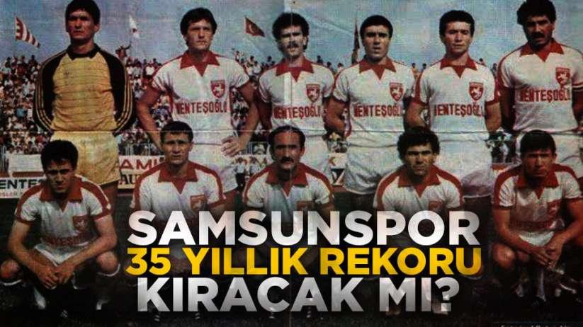 Samsunspor'da 35 Yıllık Rekor Kırılacak Mı Özel haber